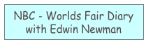 NBC - Worlds Fair Diary with Edwin Newman